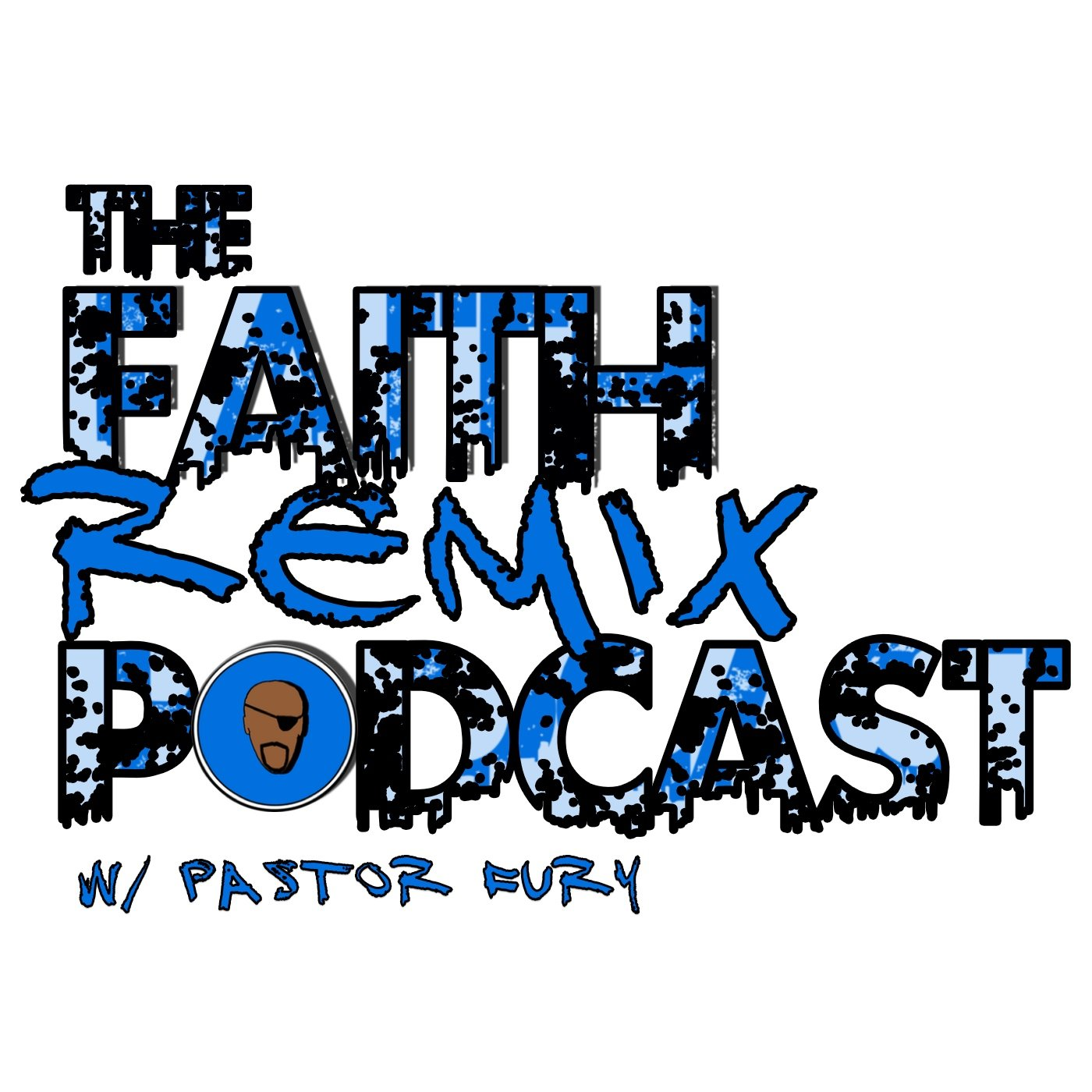 The Faith Remix Podcast